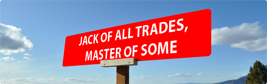 jack of all trade master of all What is jack of all trades, master of none what does jack of all trades, master of none mean jack of all trades meaning - jack of all trades definition - j.