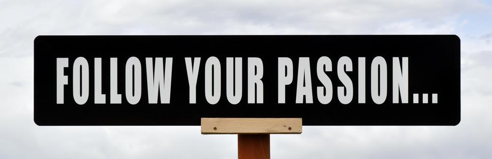 Follow Your Pion Sign Motivational For Entrepreneurs