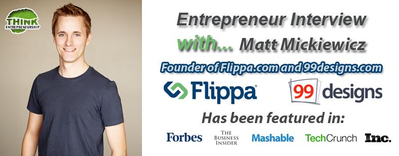 Matt Mickiewicz Entrepreneur Interview
