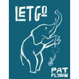 let go - pat flynn