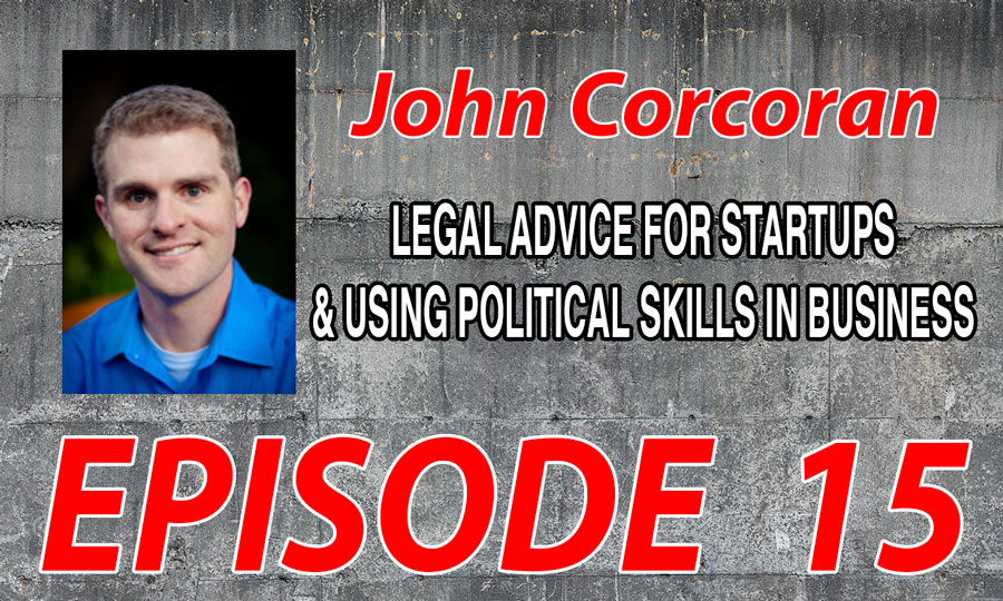 legal-advice-for-entrepreneurs-with-John-Corcoran