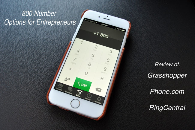 Best 800 Number Phone Service for Entrepreneurs: Review of Grasshopper, Phone, Ring Central