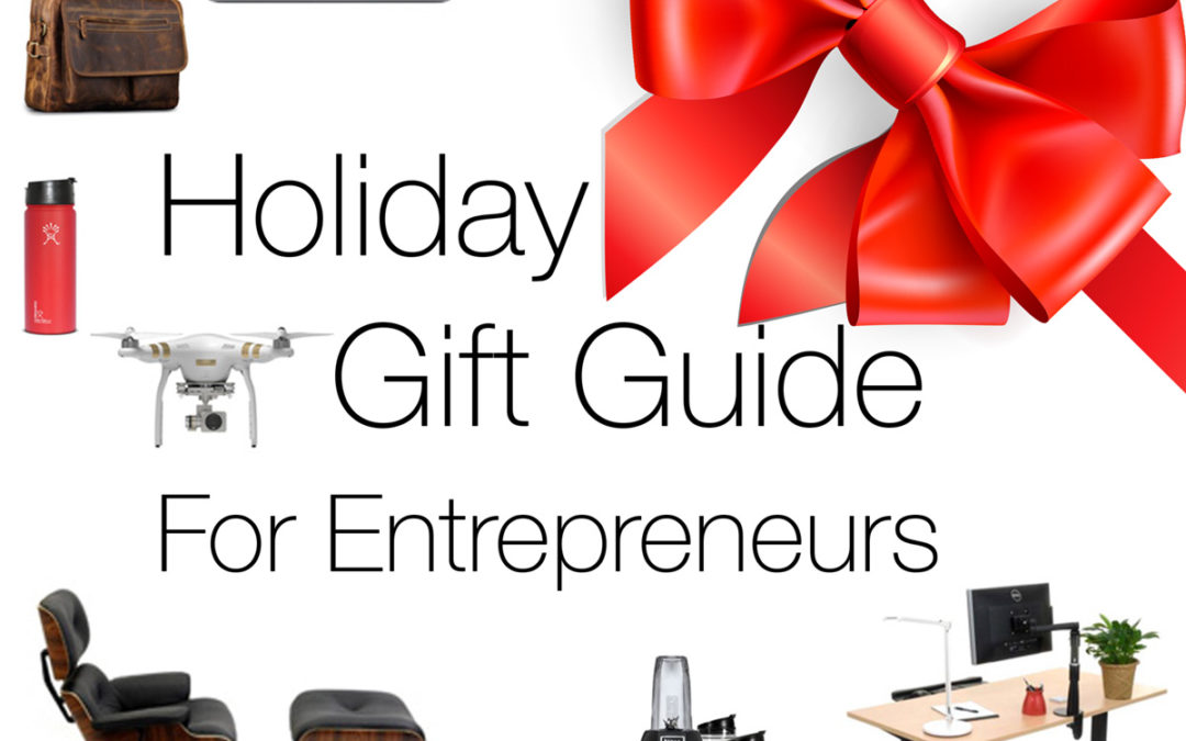 Holiday Gift Guide for Entrepreneurs