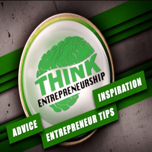 Think Entrepreneurship Podcast 2019
