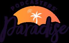 podcasters paradise entrepreneur resource