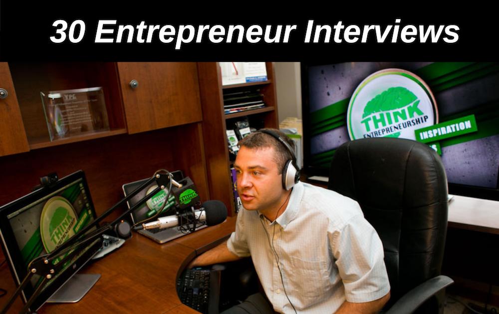 30 Entrepreneur Interview Podcast Episodes
