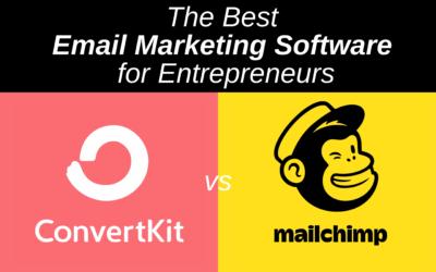 ConvertKit vs Mailchimp: The Best Email Marketing Software for Entrepreneurs (2021)