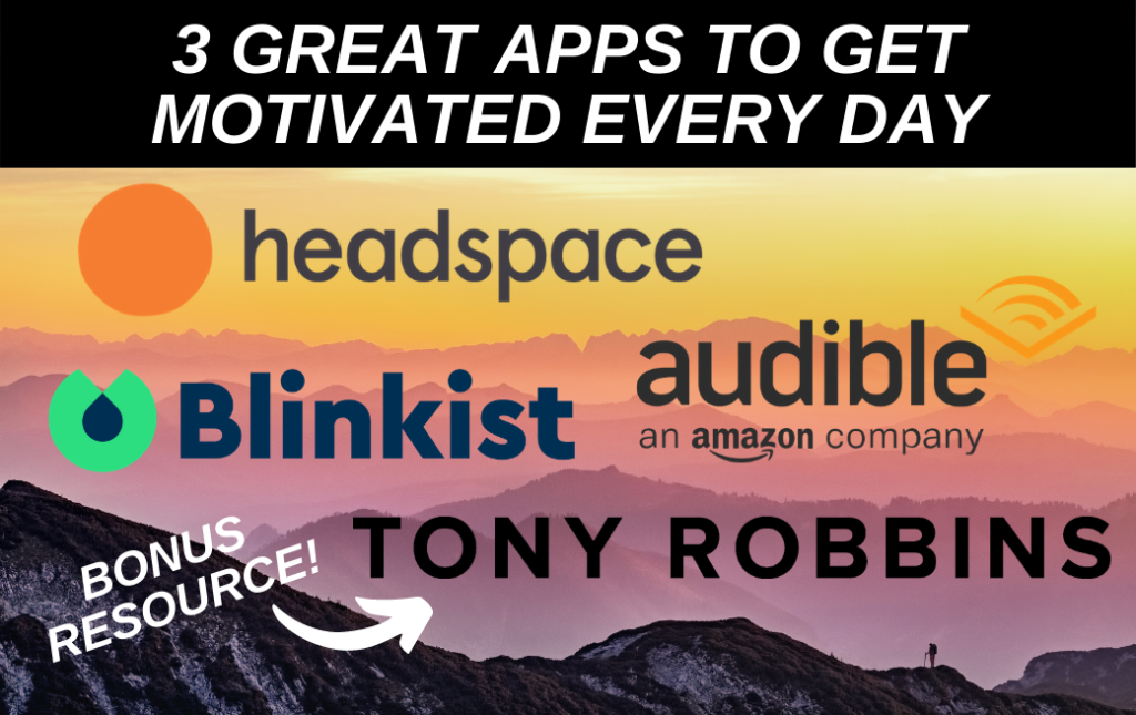3 Great Apps to Get Motivated Every Day